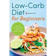 Low Carb Diet for Beginners (BOK)