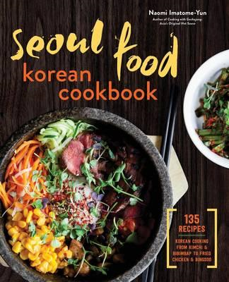 Seoul Food Korean Cookbook (BOK)