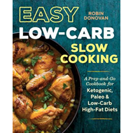 Easy Low-Carb Slow Cooking (BOK)