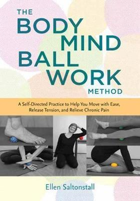Bodymind Ballwork Method (BOK)