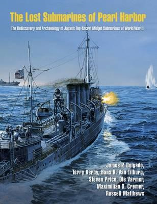 Lost Submarines of Pearl Harbor (BOK)
