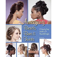 Amazing Braids, Buns and Twists (BOK)