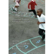 Varied Perspectives on Play and Learning (BOK)