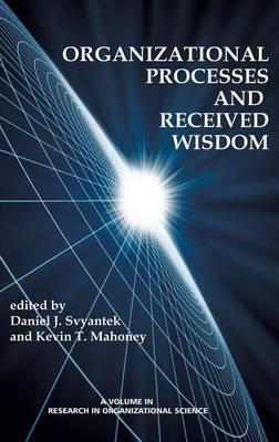 Organizational Processes and Received Wisdom (BOK)