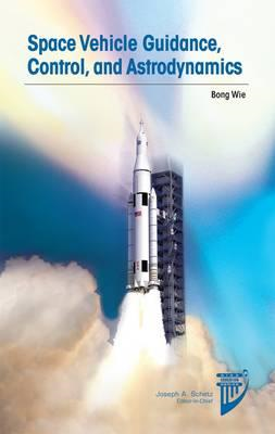 Space Vehicle Guidance, Control and Astrodynamics (BOK)