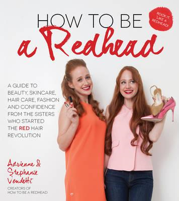 How to be a Redhead (BOK)
