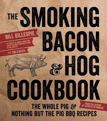 Smoking Bacon & Hog Cookbook (BOK)