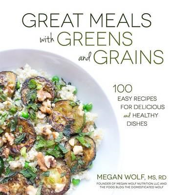 Great Meals with Greens and Grains (BOK)