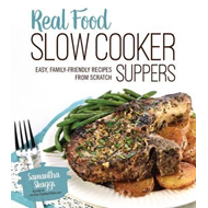 Real Food Slow Cooker Suppers (BOK)