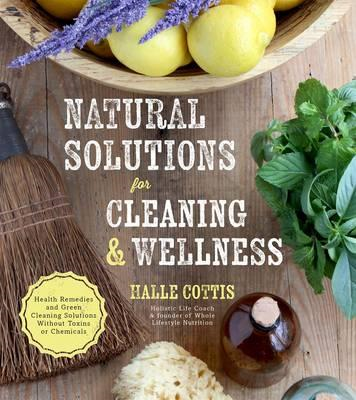 Natural Solutions for Cleaning & Wellness (BOK)