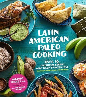 Latin American Paleo Cooking (BOK)