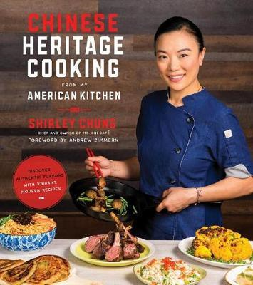 Chinese Heritage Cooking from My American Kitchen (BOK)