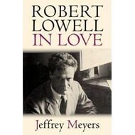 Robert Lowell in Love (BOK)