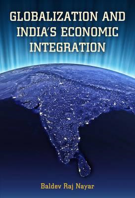 Globalization and India's Economic Integration (BOK)