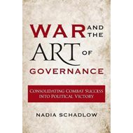 Produktbilde for War and the Art of Governance - Consolidating Combat Success into Political Victory (BOK)