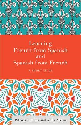 Learning French from Spanish and Spanish from French (BOK)