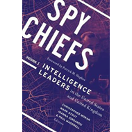Spy Chiefs: Volume 1 (BOK)