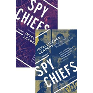 Spy Chiefs: Volumes 1 and 2 (BOK)