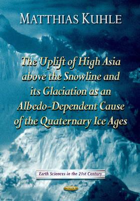 Uplift of High Asia Above the Snowline and Its Glaciation as Albedo-Dependent Cause of the Quaternar (BOK)