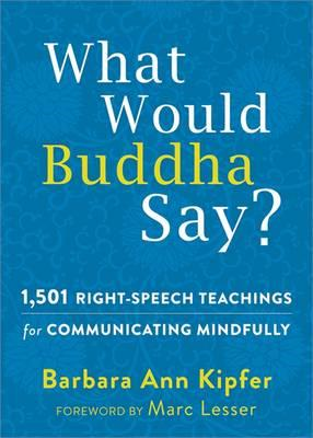 What Would Buddha Say? (BOK)