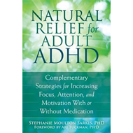 Natural Relief for Adult ADHD (BOK)