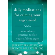 Daily Meditations for Calming Your Angry Mind (BOK)
