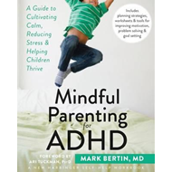 Mindful Parenting for ADHD (BOK)