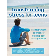 Transforming Stress for Teens (BOK)