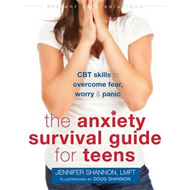 Anxiety Survival Guide for Teens (BOK)