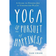 Yoga and the Pursuit of Happiness (BOK)