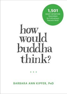How Would Buddha Think? (BOK)