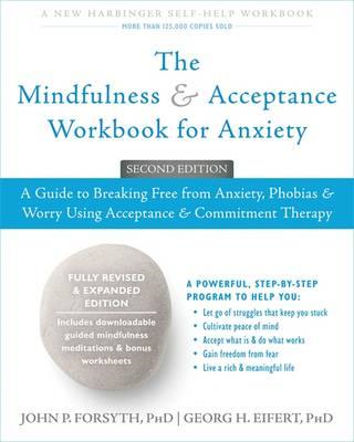 Mindfulness and Acceptance Workbook for Anxiety (BOK)