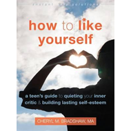 How to Like Yourself (BOK)
