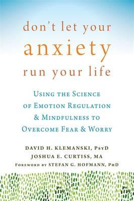Don't Let Your Anxiety Run Your Life (BOK)
