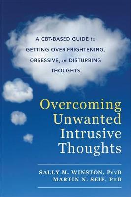 Overcoming Unwanted Intrusive Thoughts (BOK)