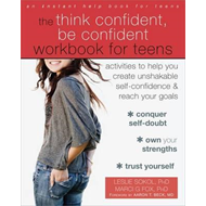 Think Confident, Be Confident Workbook for Teens (BOK)