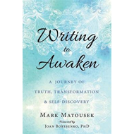 Writing to Awaken (BOK)