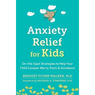 Anxiety Relief for Kids (BOK)