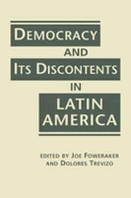 Democracy and its Discontents in Latin America (BOK)