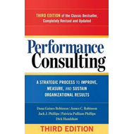 Performance Consulting: A Strategic Process to Improve, Meas (BOK)