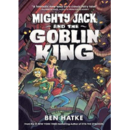 Mighty Jack and the Goblin King (BOK)
