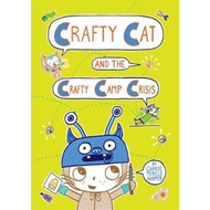 Crafty Cat and the Crafty Camp Crisis (BOK)