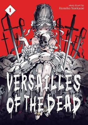 Versailles of the Dead Vol. 1 (BOK)