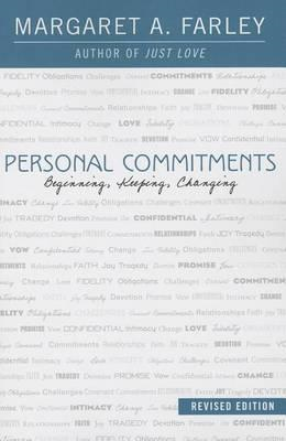 Personal Commitments: Beginning, Keeping, Changing (BOK)