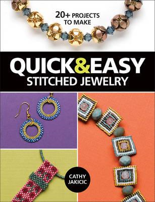 Quick & Easy Stitched Jewelry (BOK)