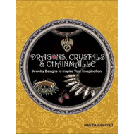 Dragons, Crystals & Chainmaille (BOK)