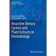 Bioactive Dietary Factors and Plant Extracts in Dermatology (BOK)