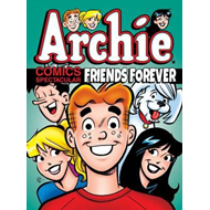 Archie Comics Spectacular: Friends Forever (BOK)
