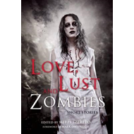 Love, Lust, and Zombies (BOK)