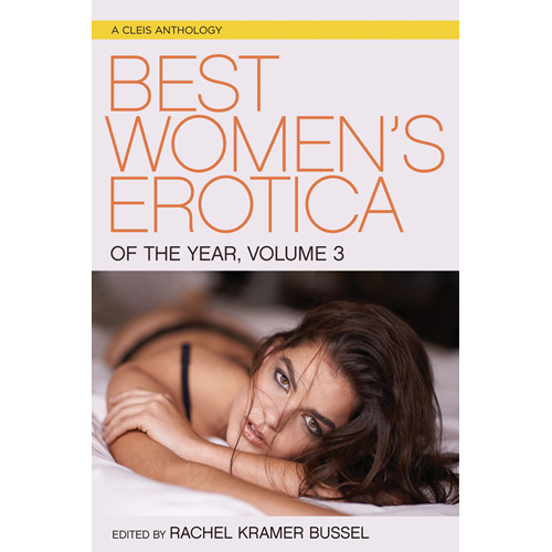 Best Women's Erotica of the Year, Volume 3 (BOK)